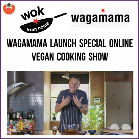 Wagamama Launch a Free Online Vegan Cooking Show