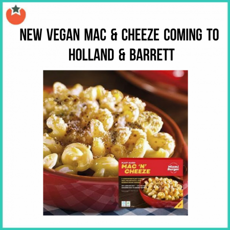 Holland & Barrett To Launch a Vegan Mac & Cheese
