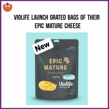 New Violife Epic Mature Grated Bags