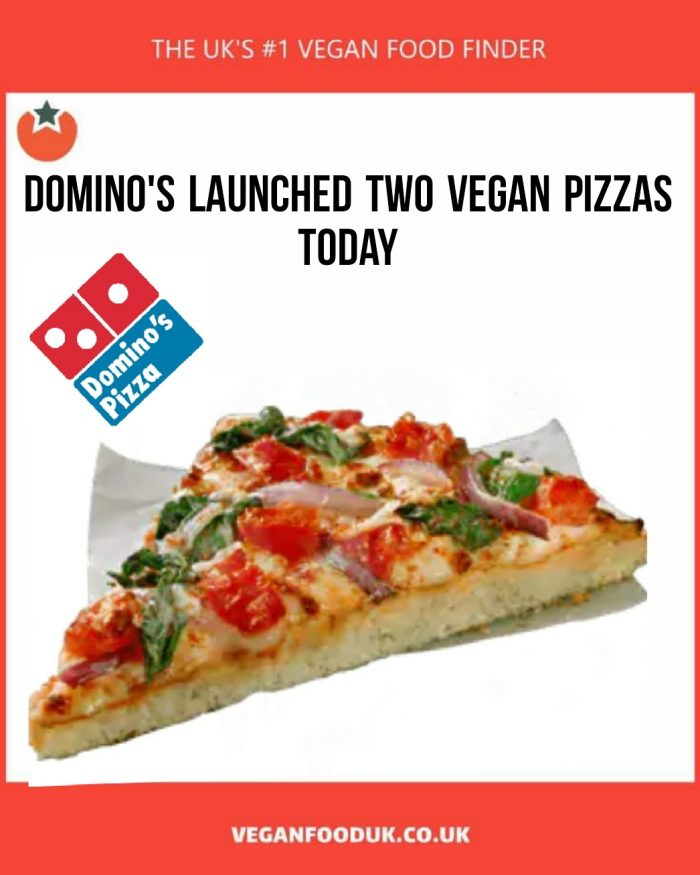 Domino's Launch Two New Vegan Pizzas Today