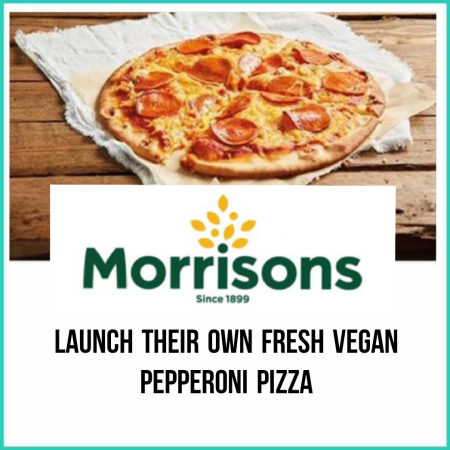 Morrisons Launch Their Own Vegan Pepperoni Pizzas