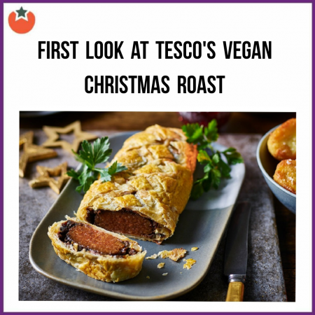 The Tesco Vegan Christmas Offerings Have Been Announced