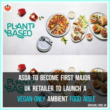 Asda Will Become First Major UK Retailer To Launch A Vegan-Only Ambient Food Aisle
